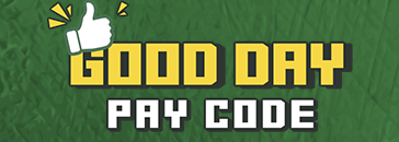 GOOD DAY PAY CODE